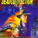 アンタッチャブルなアーケードアクション デッドコネクションをコンボイと連射太郎二人でプレイ